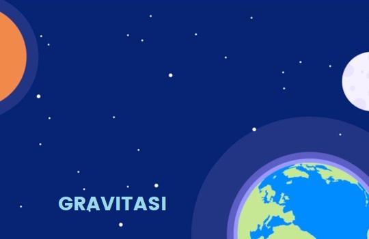 Pengertian Gravitasi Adalah Definisi Rumus Persamaan Tetapan Medan Gravitasi